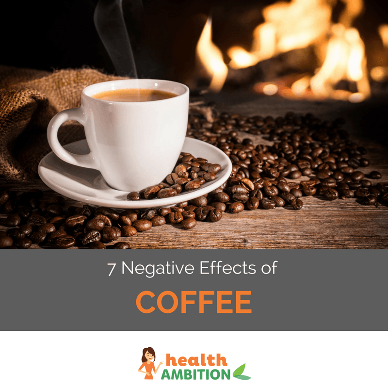 7 Negative Effects Of Coffee The Healthy Drink You Should Replace It With