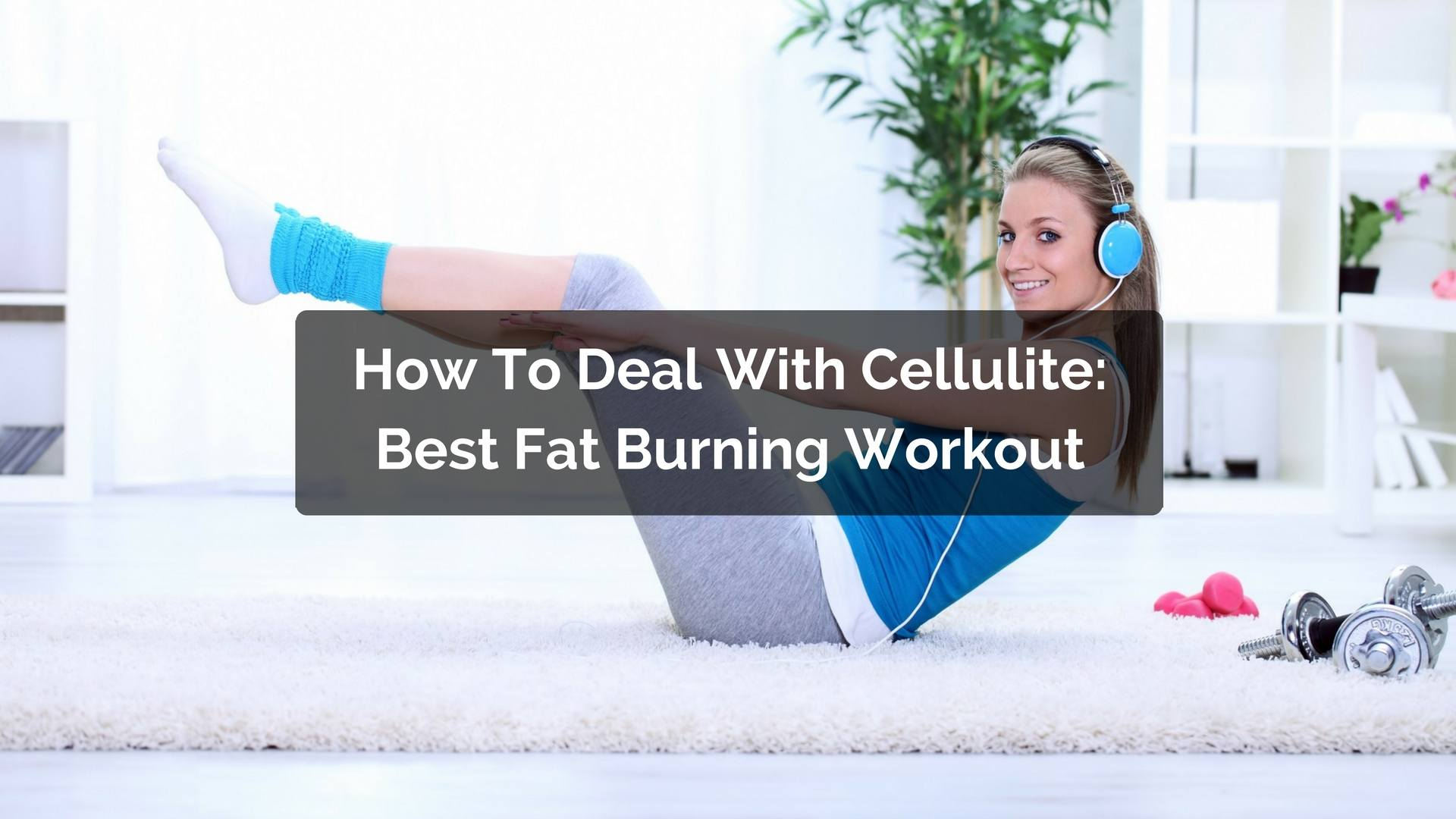 workout against cellulite