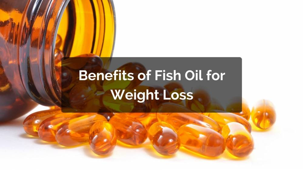 Does fish oil help weight loss for Healthiest fish to eat for weight loss