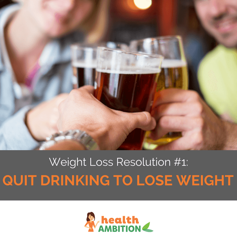 "A group of people toasting with beer with the caption: ""Weight Loss Resolution #1: Quit Drinking to Lose Weight."""