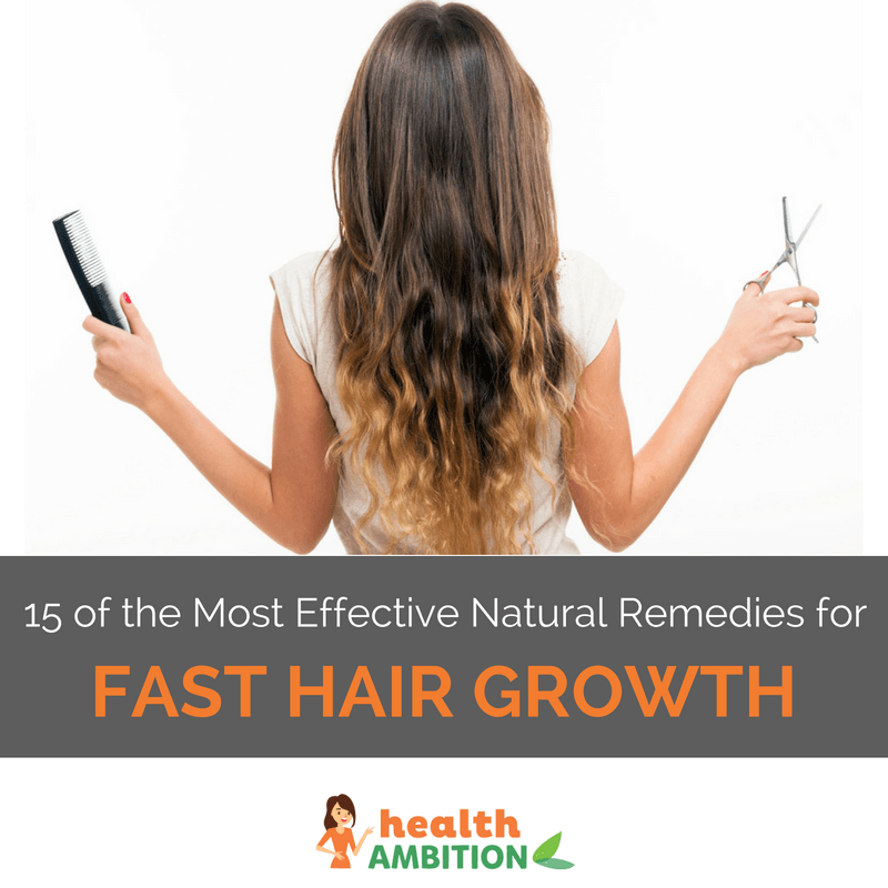 "A long-haired woman holding a comb and scissors with the title ""15 of the Most Effective Natural Remedies for Fast Hair Growth."""