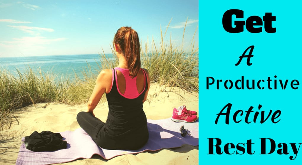 "A woman meditating on a sandy shore with the title ""Get a Productive Active Rest Day"""