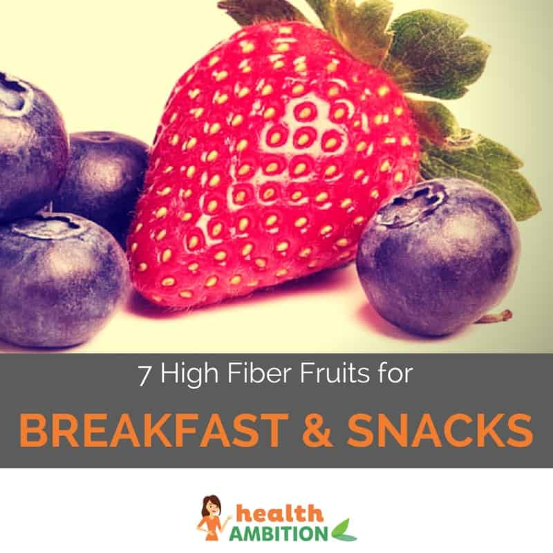 """A strawberry and a few pieces of blueberries with the title """"7 High Fiber Fruits for Breakfast & Snacks."""""""