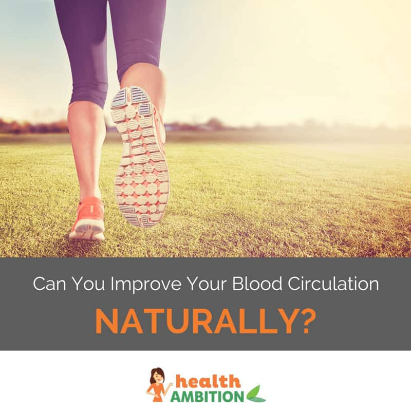 "A person running in the grass with the title ""Can you Improve Your Blood Circulation Naturally"""