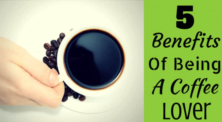 "A cup of coffee with a few beans with the title ""5 Benefits of Being a Coffee Lover."""