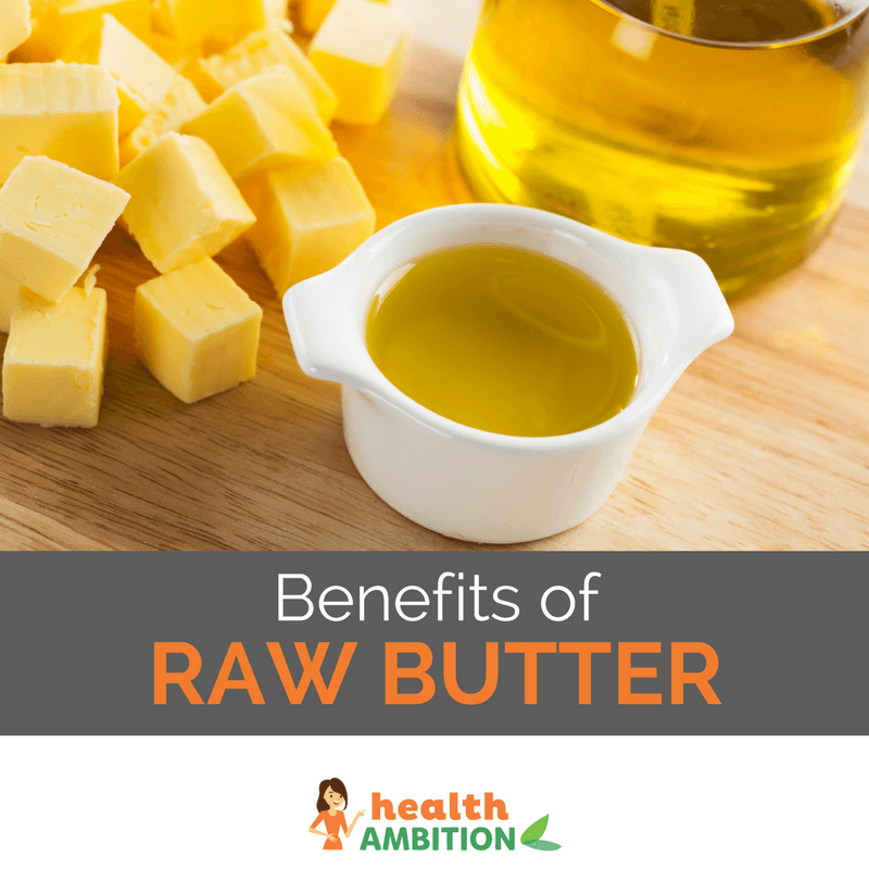 "A cup of buttery liquid next to butter cubes and a jar of oil with the title ""Benefits of Raw Butter"""