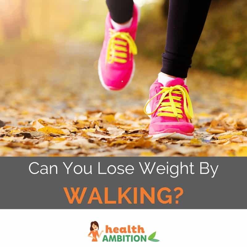 "Legs of a person running on a leafy road with the title ""Can You Lose Weight By Walking?"""