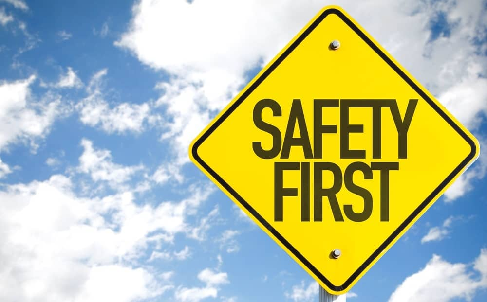 """A """"Safety First"""" sign."""