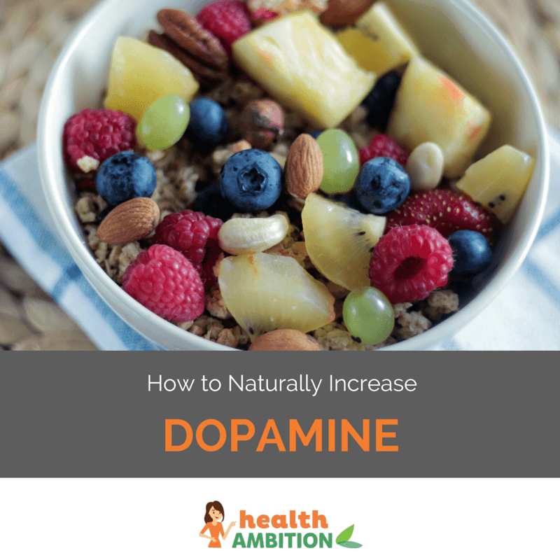"A bowl of fruit with the title ""How to Increase Naturally Dopamine"""