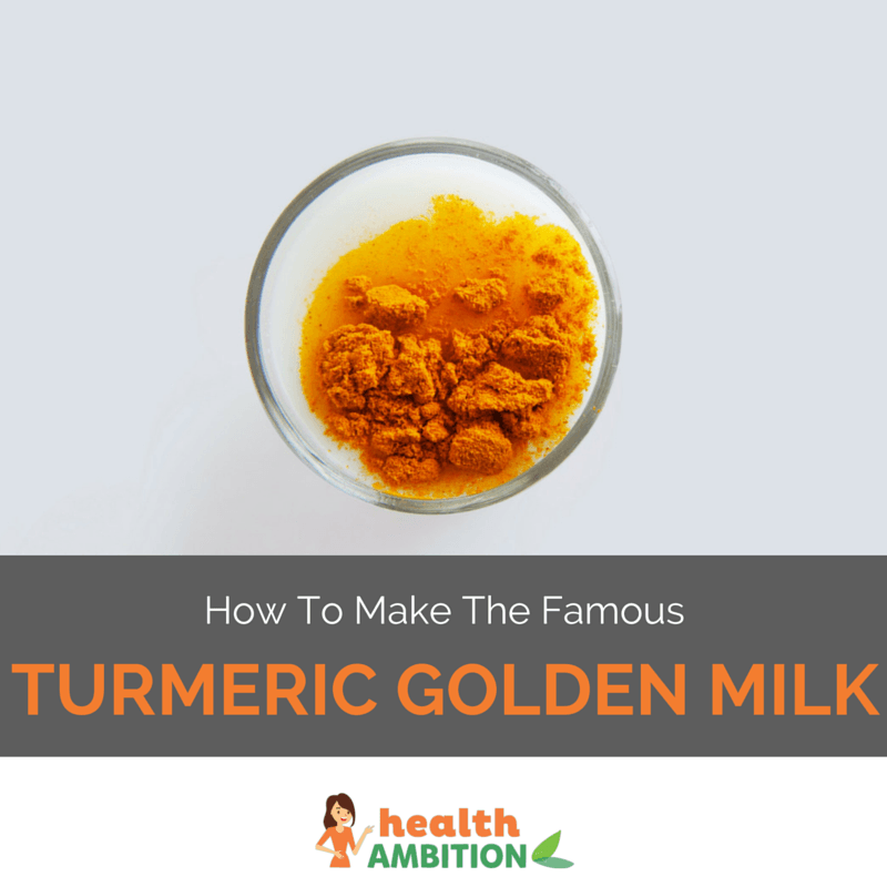 "A cup of turmeric with the title ""How to make The Famous Turmeric Golden Milk"""