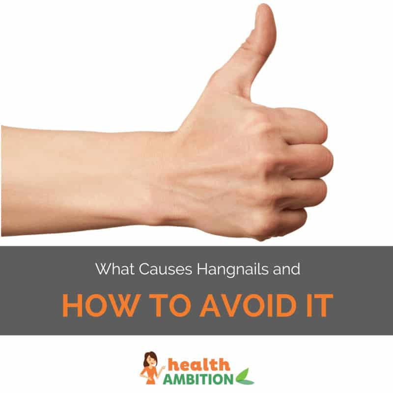 "A person showing thumbs up with the title ""What Causes Hangnails and How to Avoid It"""