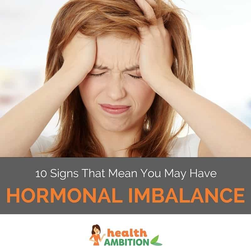"A woman holding her head because of a headache or migraine with the title ""10 Signs That Mean You May Have Hormonal Imbalance"""