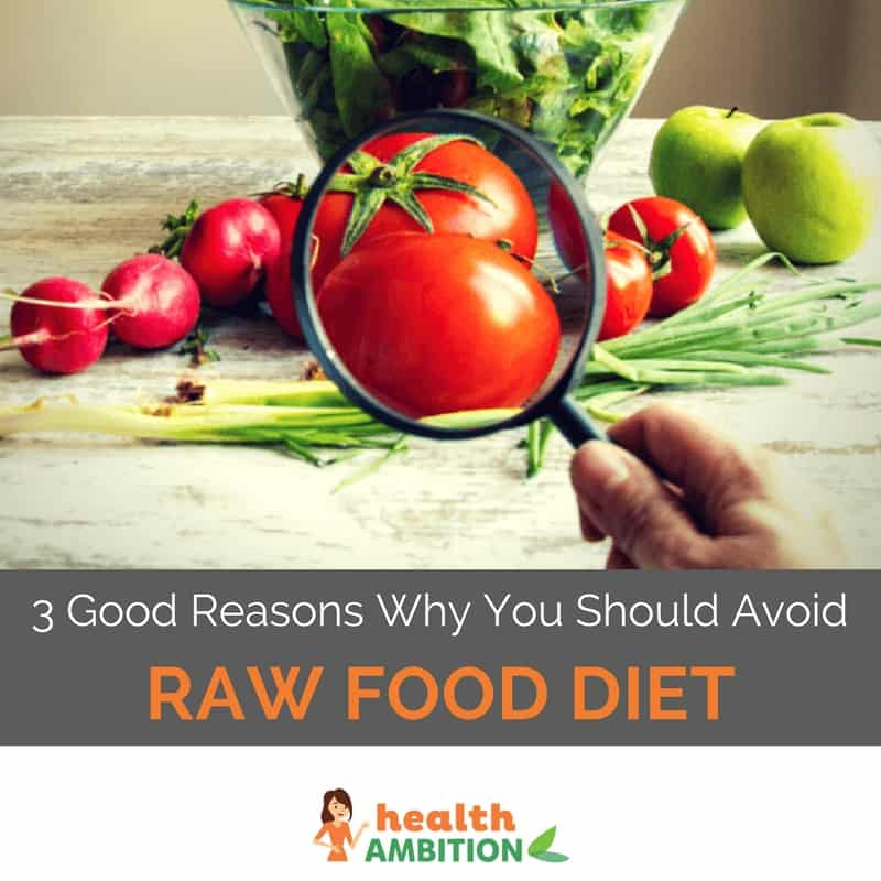 "A magnifying glass zooming in on a tomato among other vegetables with the title ""3 Good Reasons Why You Should Avoid Raw Food Diet."""