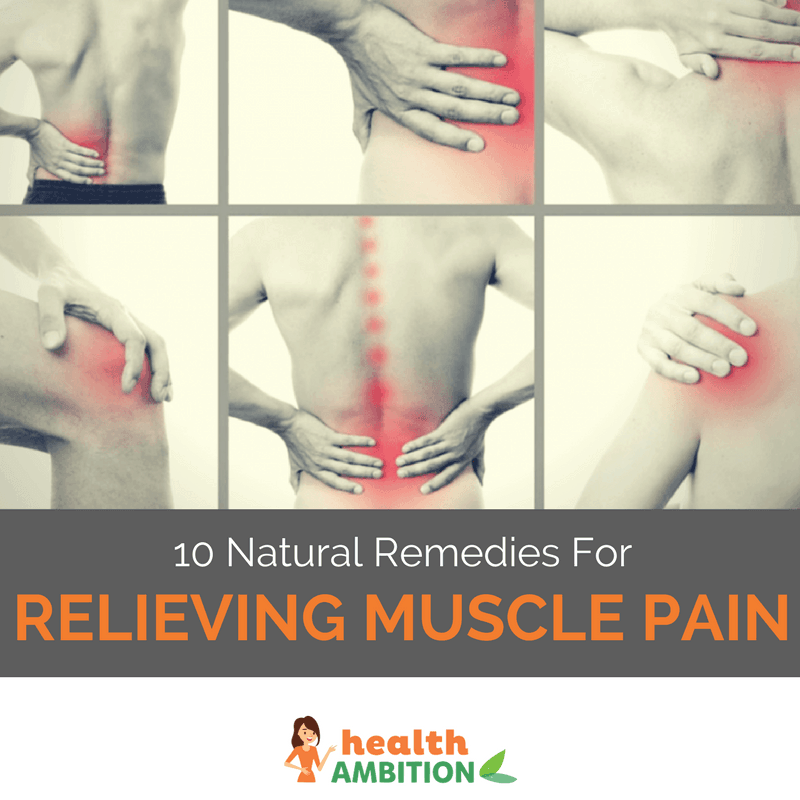 "Various images of people touching pain spots on their back and kness with the title ""10 Natural Remedies For Relieving Muscle Pain."""