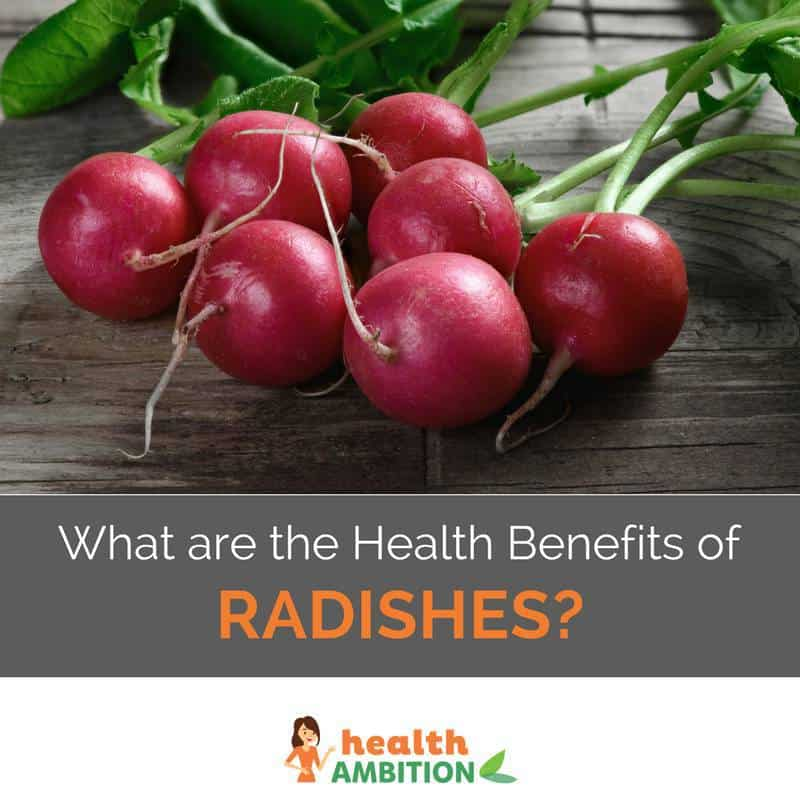 "A batch of radishes with the title ""What are the Health Benefits of Radishes?"""