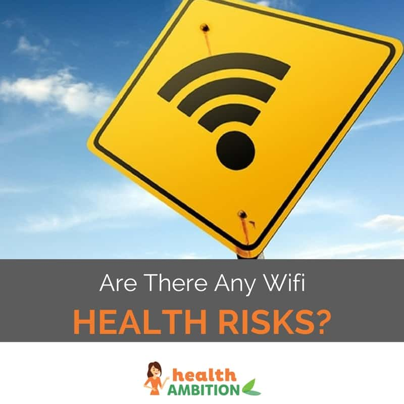 """A sign with a WiFi symbol with the title """"Are There Any Wifi Health Risks?"""""""