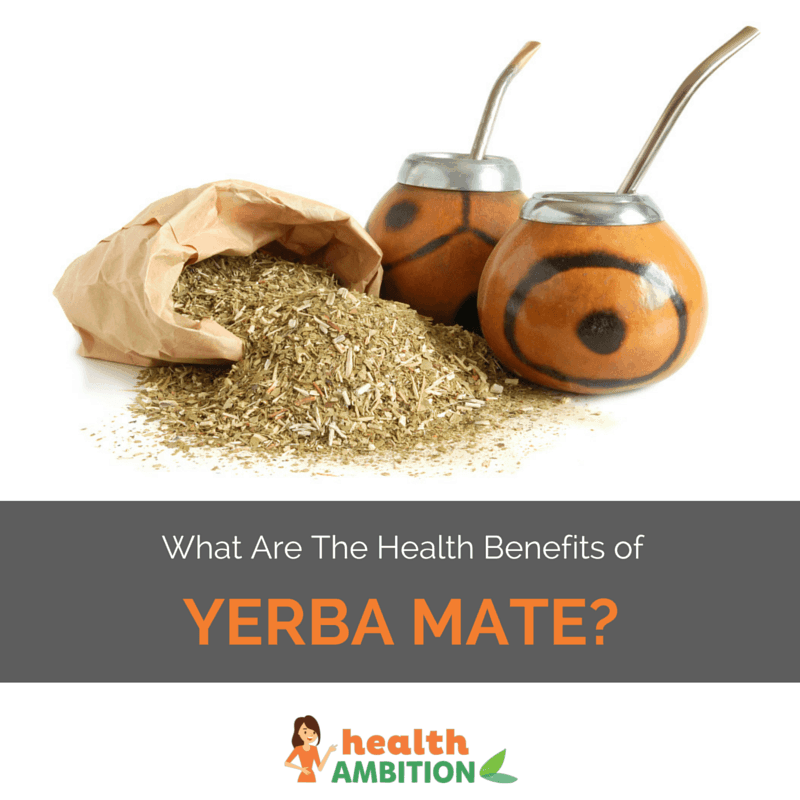 """Yerba MAte tea and cups with the title """"What are the health benefits of yerba mate"""""""