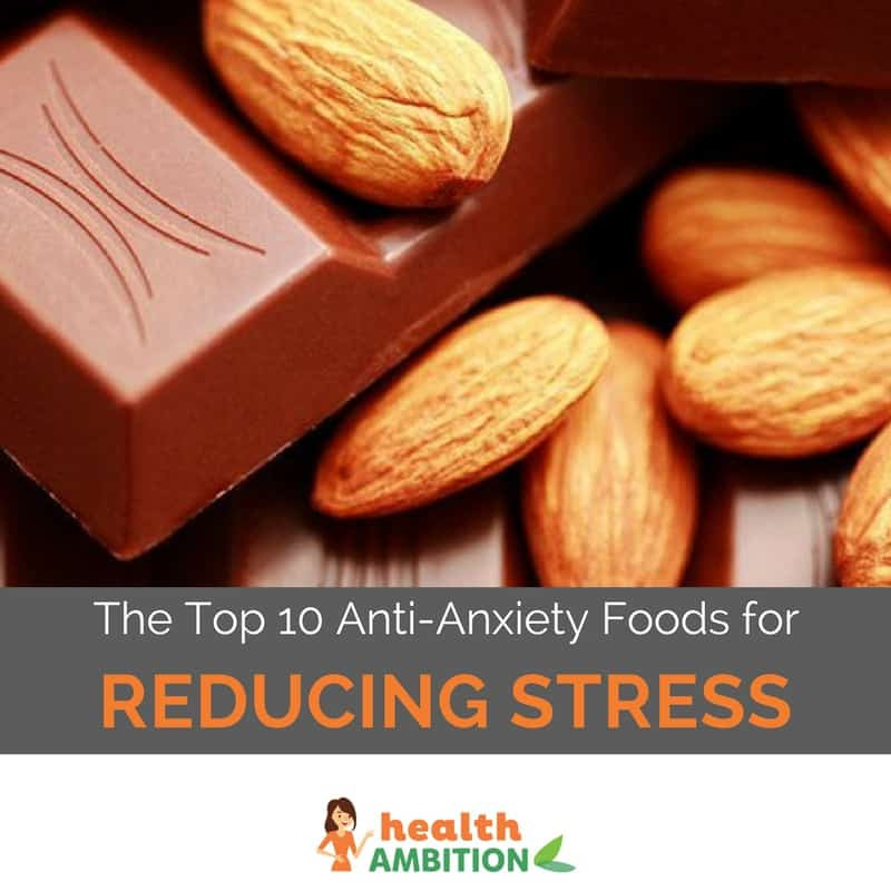 "Almonds on a chocolate bar with the title ""The Top 10 Anti-Anxiety Foods for Reducing Stress."""