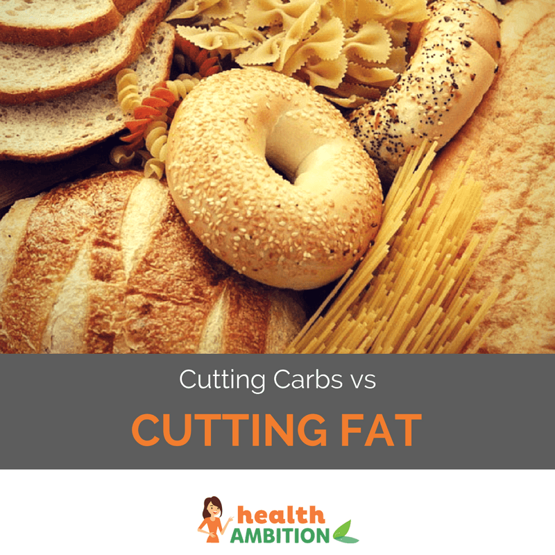 "An image of foods containing carbohydrates with the caption ""Cutting Carbs vs Cutting Fat"""