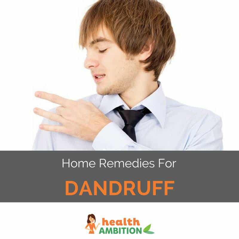 "A man flicking dandruff off his shoulder with the title ""Home Remedies For Dandruff."""