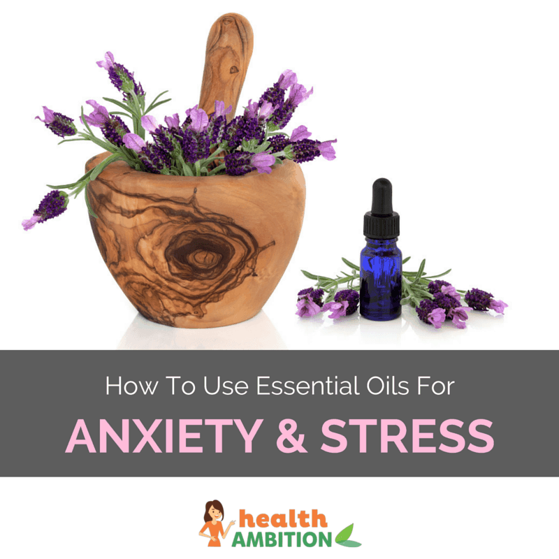 "A bowl of lavender and Essential oil with the title ""How to Use Essential Oils for Anxiety and Depression."""