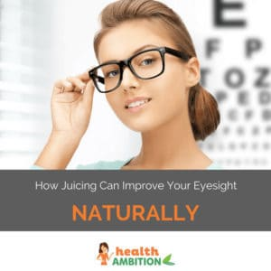 "A woman wearing glasses smiling into the camera in front of a blurred eye chart with the title ""How Juicing Can Improve Your Eyesight Naturally."""