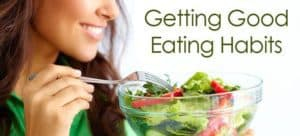 """A woman eating from a bowl of salad with the title """"Getting good eating Habits"""""""