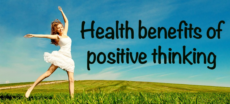 "A happy woman in an open field with the title ""Health benefits of positive thinking"""