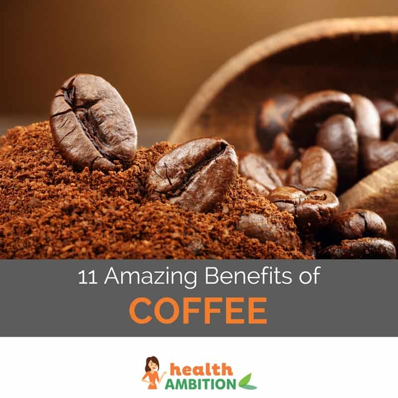 11 Amazing Benefits of Coffee