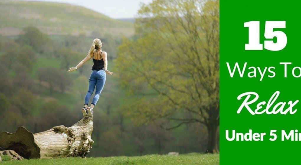 """A woman jumping off a rock in joy with the title """"15 Easy Ways To Relax Under 5 Minutes"""""""