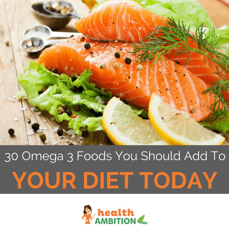 "Salmon with the title ""30 Omega 3 Foods You Should Add To Your Diet Today!"""
