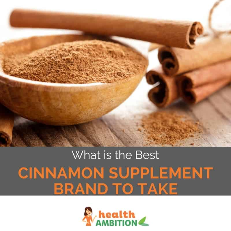 "Cinnamon powder and sticks with the title ""What is the Best Cinnamon Supplement Brand To Take"""