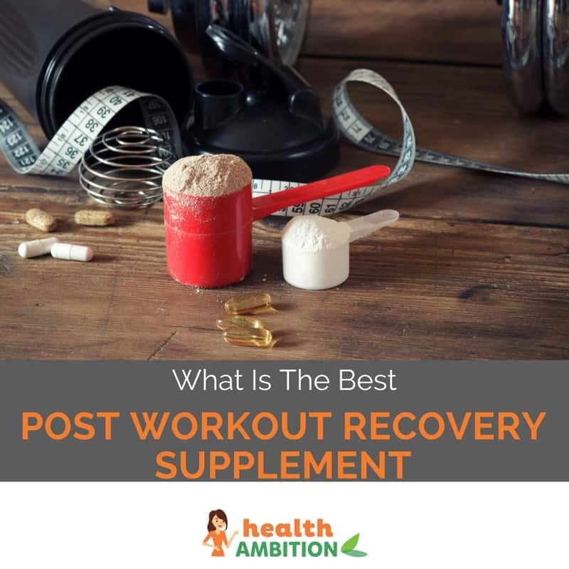 """Protein powder and fish oi lcapsules with the title """"What is the Best Post Workout Recovery Supplement"""""""