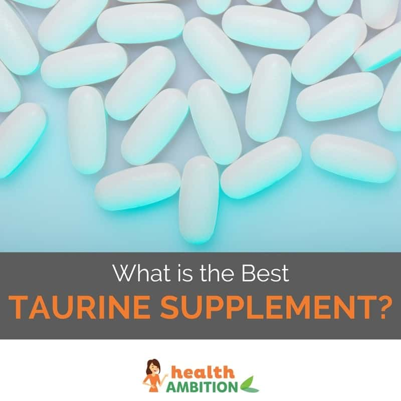 "Capsules with the title ""What is the Best Taurine Supplement?"""
