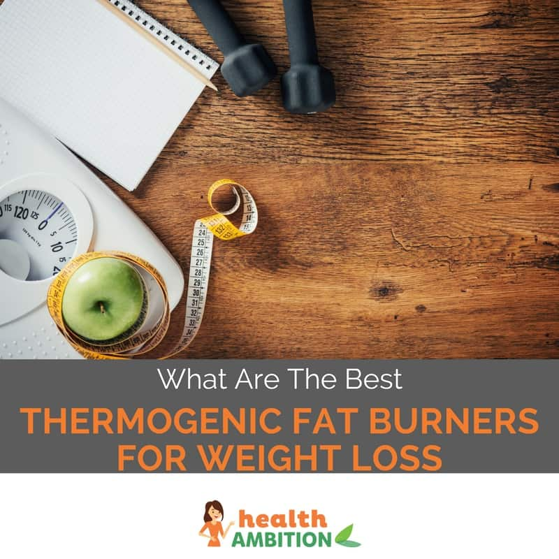 "A scale, an, apple, a weight and measuring tape with the title ""What Are The Best Thermogenic Fat Burners For Weight Loss"""