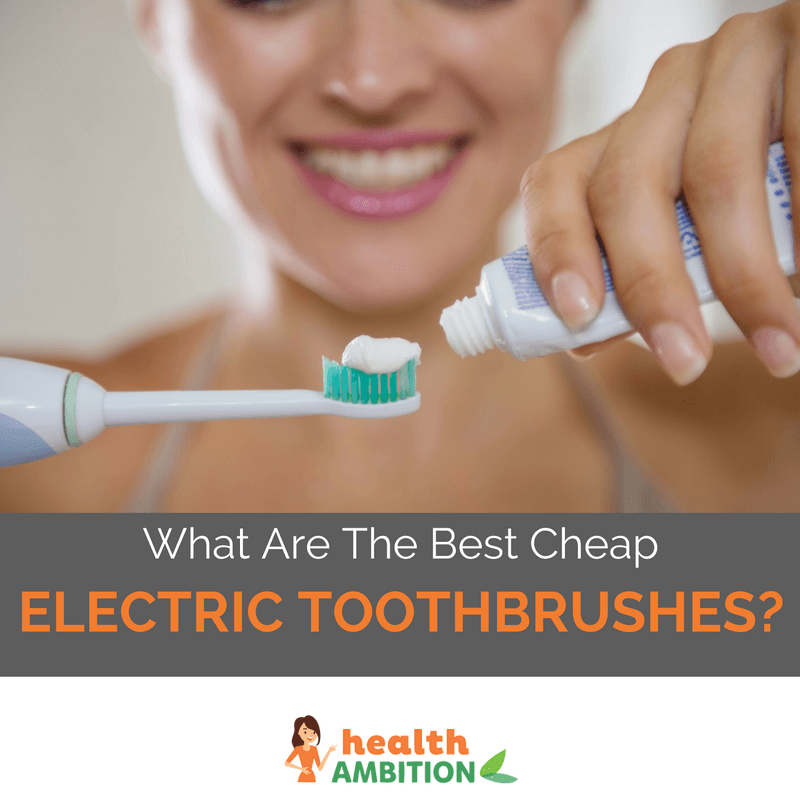"A woman applying tooth paste on an electric brush with the title ""What Are The Best Cheap Electric Toothbrushes?"""