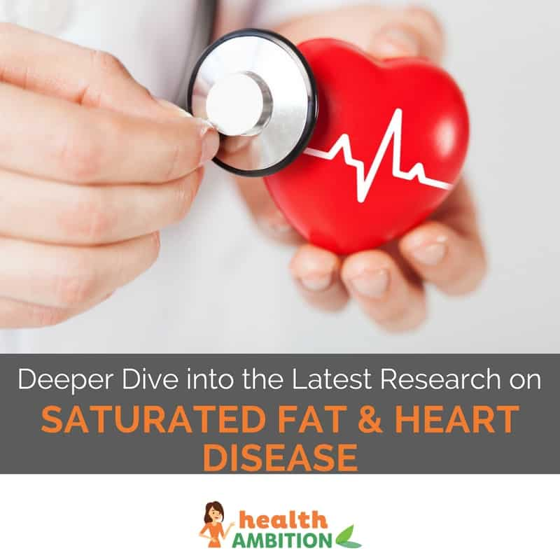 "A stethoscope on a heart figurine with the title ""Deeper Dive into the Latest Research on Saturated Fat and Heart Disease"""