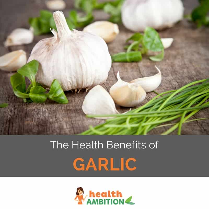"Garlic with the title ""The Health Benefits of Garlic"""