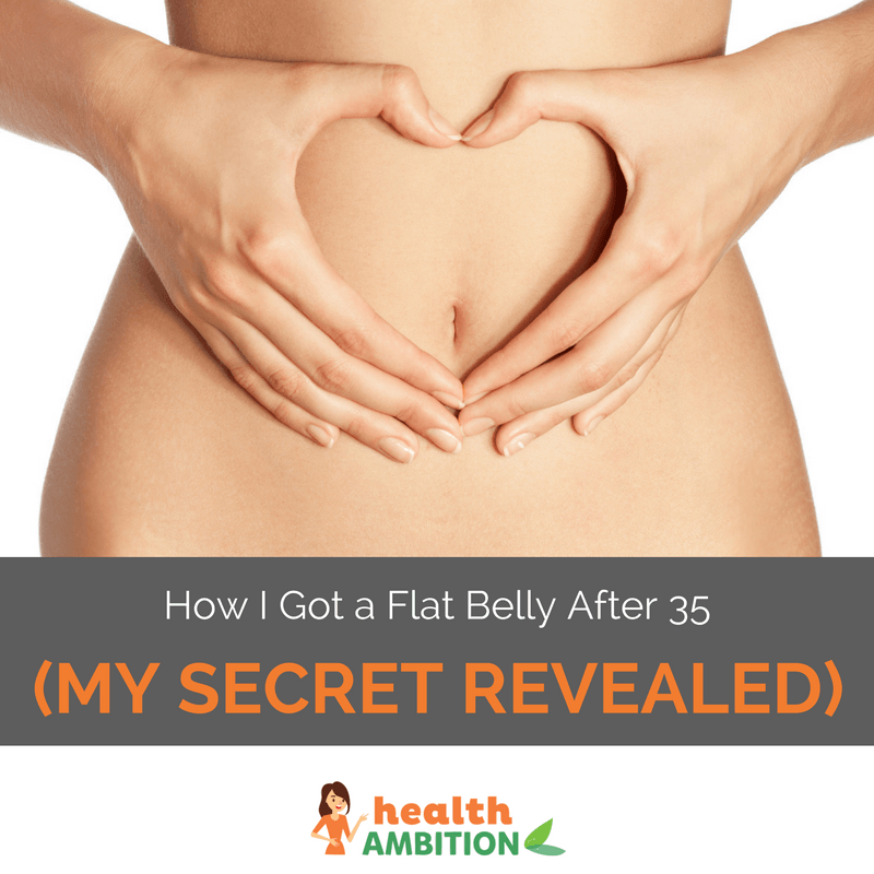 "A womna holding her belly with heart-shaped hands with the title ""How I Got a Flat Belly After 35 (My Secret Revealed!)"""