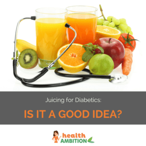 "Glasses of fruit juice and a stethoscope with the title ""Juicing for Diabetics: Is It a Good Idea?"""