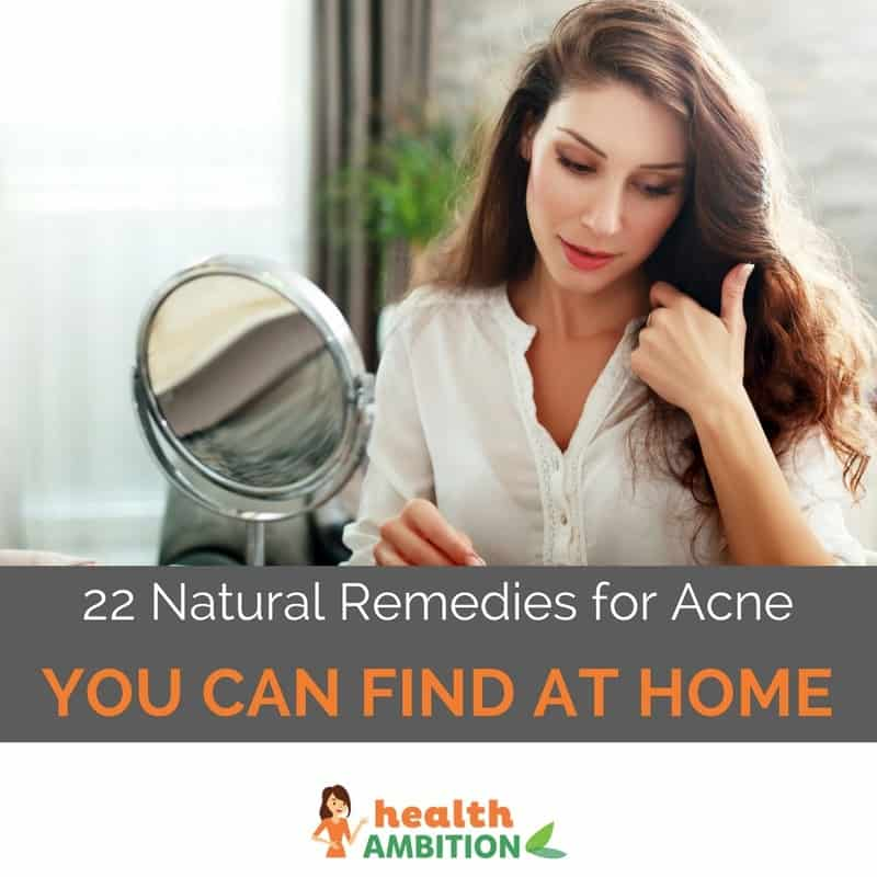 "A woman checking herself in the mirror with the title ""22 Natural Remedies for Acne You Can Find at Home"""