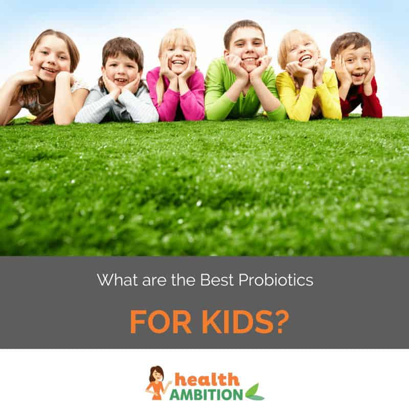 "Children on green grass with the title ""What are the Best Probiotics for Kids?"""