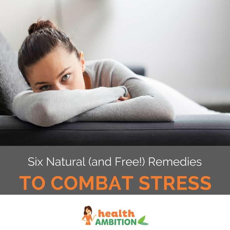 "A tired and exhausted woman on a couch with the title ""Six natural (and Free!) Remedies to Combat Stress"""