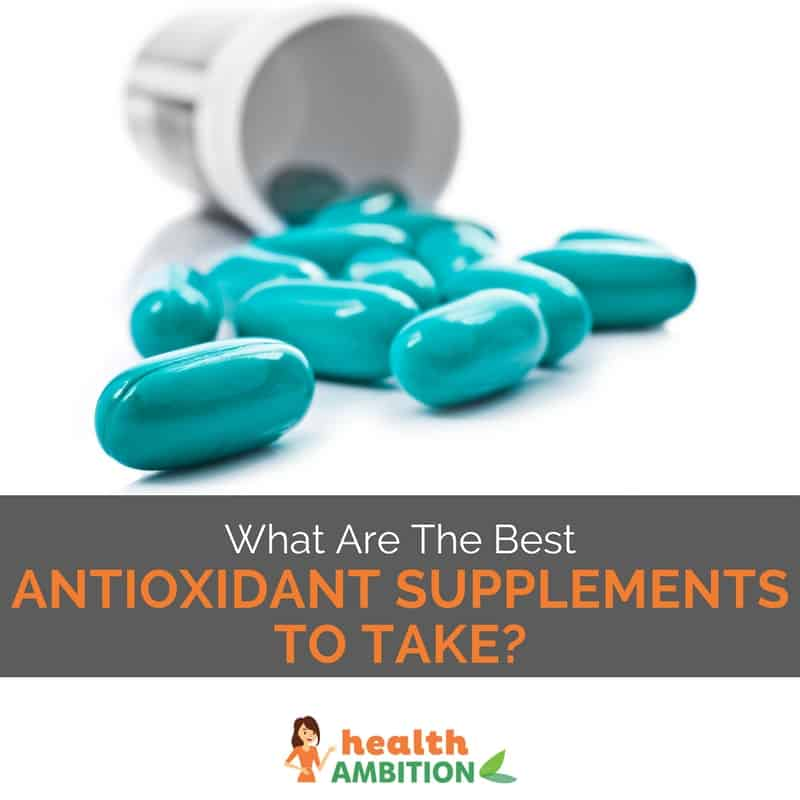 """Blue pills with the title """"What Are The Best Antioxidant Supplements To Take"""""""
