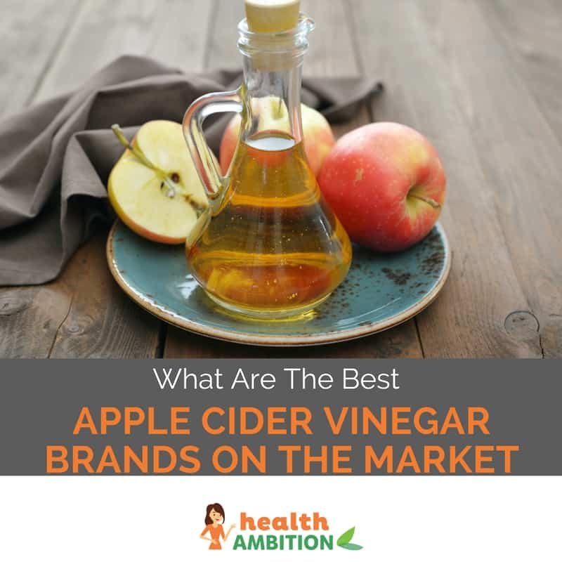 """Apple cider vinegar with the title """"What Are The Best Apple Cider Vinegar Brands on The Market"""""""