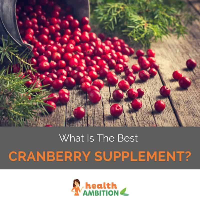 "Cranberries with the title ""What is The Best Cranberry Supplement?"""