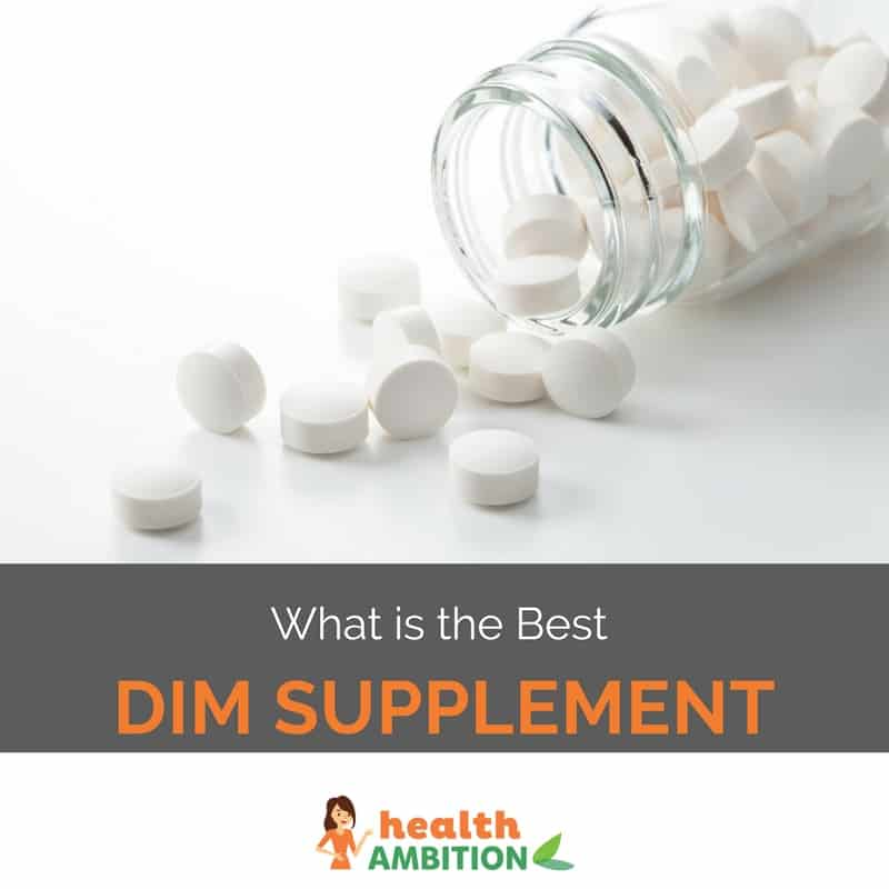 "Tablets with the title ""What is The Best DIM Supplement"""