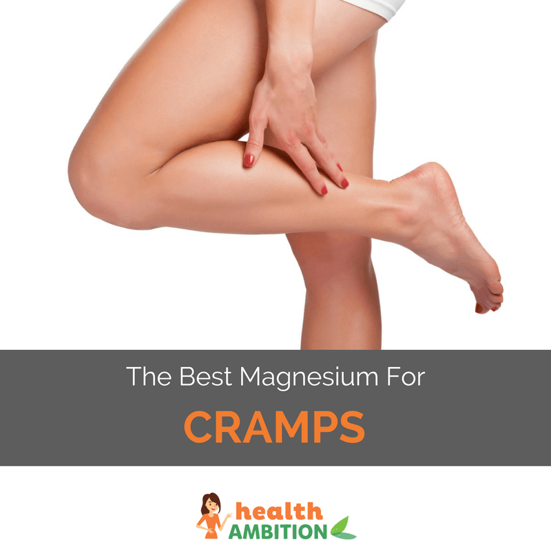 """A woman touching her legs with the title """"The Best Magnesium For Leg Cramps"""""""