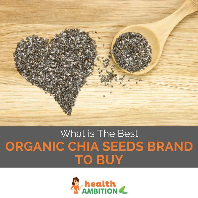 "Chia seeds with the title ""What is The Best Organic Chia Seeds Brand to Buy in 2017?"""