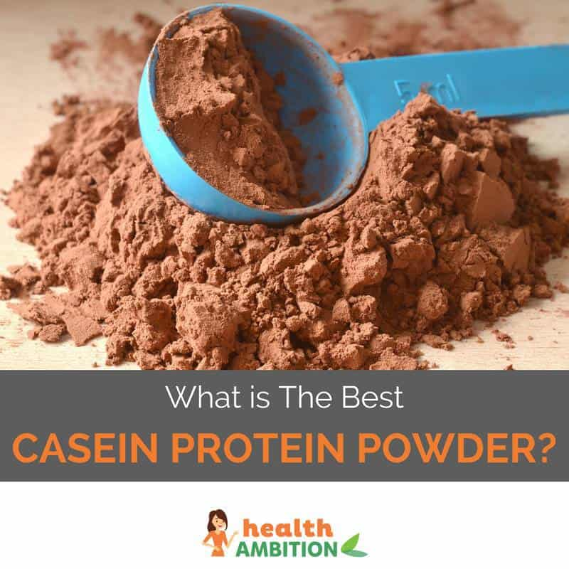 "Protein powder with the title ""What is The Best Casein Protein Powder"""